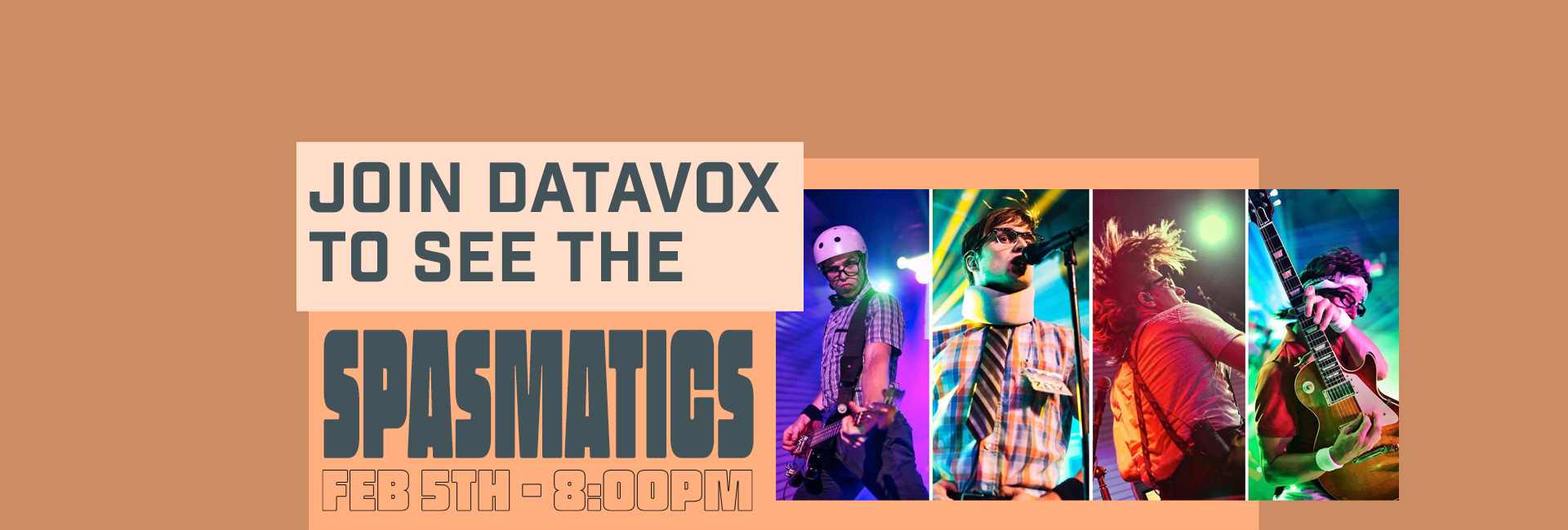Join Datavox to see The Spasmatics